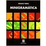 Minigramática - Ensino Fundamental II - Ernani Terra
