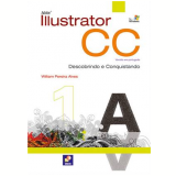 Adobe Illustrator Cc - Descobrindo E Conquistando - William Pereira Alves