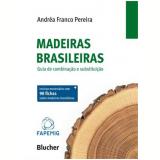Madeiras Brasileiras Guia De Combinaçao E Substituiçao - Henrique Eisi Toma