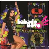 Babado Novo - Ao Vivo No Pelourinho (CD) - Babado Novo