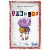 Amoreco - Edson Gabriel Garcia
