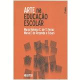 Arte Na Educaçao Escolar - Maria F. De Resende Fusari