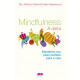 Mindfulness - Dra. Patrizia Collard, Helen Stephenson