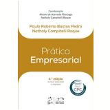 Prática Empresarial - Nathaly Campitelli Roque, Paulo Roberto Bastos Pedro