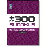 Mais De 300 Sudokus 5 - Equipe Coquetel