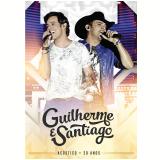 Guilherme & Santiago - Acústico 20 Anos (DVD) - Guilherme & Santiago