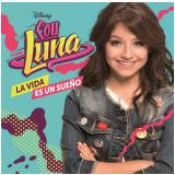 La Vida Es Un Sueño (CD) - Sou Luna