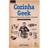 Cozinha Geek - Potter Jeff