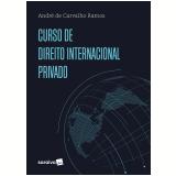 Curso de Direito Internacional Privado - Andre de Carvalho Ramos