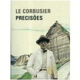 Precisões - Le Corbusier