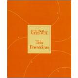 Três Fronteiras - Gabriel Pérez-Barreiro, Ticio Escobar