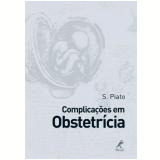 Complicações em Obstetrícia - Sebastião Piato