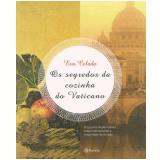 Os Segredos da Cozinha do Vaticano - Eva Celada