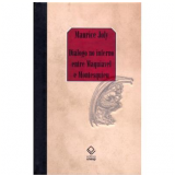 Diálogo no Inferno Entre Maquiavel e Montesquieu - Maurice Joly