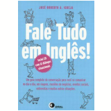 Fale Tudo em Inglês! - José Roberto A. Igreja
