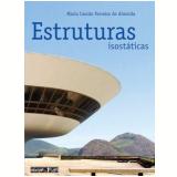 Estruturas Isostáticas - Maria CascÃo Ferreira de Almeida