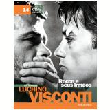 Rocco e seus Irmãos (Vol. 14) - Luchino Visconti