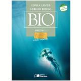 Bio - Sequência Clássica - Edição Especial - Volume 1 - Ensino Médio - SÔnia Lopes, Sergio Rosso