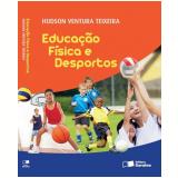 Educação Física E Desportos - Ensino Médio - Hudson Ventura Teixeira