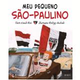 Meu Pequeno São-Paulino (Ebook) - Rodrigo Andrade
