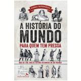 A História do Mundo para Quem Tem Pressa - Emma Marriott
