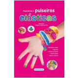 Acessórios E Pulseiras Elásticas - Marina Ruiz