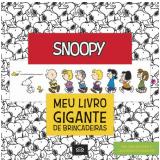Snoopy: Meu Livro Gigante De Brincadeiras - Disney