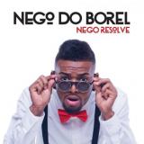 Nego Do Borel-nego Resolve (CD) - Nego Do Borel