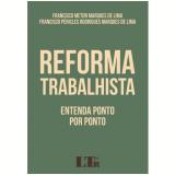 Reforma Trabalhista - Fracisco Meton Lima, Francisco Pericles Lima