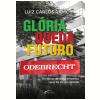 Odebrecht - Glória, Queda, Futuro