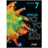 Ciências Novo Pensar - 7º Ano - Demétrio Gowdak, Eduardo M.