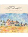 História da Arte - Um Caminho Criativo de Contemplação - Luzius Zaeslin