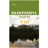 Bloomsday Natal - 30 Anos - Ana Graça Canan, Marcelo Da Silva Amorim