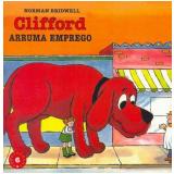 Clifford Arruma Emprego (Vol. 6) - Norman Bridwell