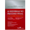 As Reformas no Processo Penal