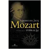 Mozart (Vol. 2): O Filho da Luz - Christian Jacq