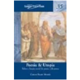 Poesia e Utopia Vol. 35 1ª Edição