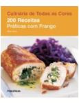 200 Receitas Práticas com Frango - Louise Pickford