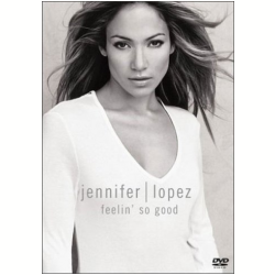 Jennifer Lopez - Feelin� So Good (DVD)