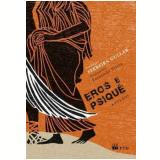 Eros E Psique - Ferreira Gullar