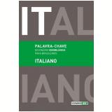 Dicionário Semibilíngue Para Brasileiros: Italiano - Carlo Alberto Dastoli, Silvana Cobucci Leite