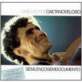 Caetano Veloso - Sem Lenco , Sem Documento (CD) - Caetano Veloso