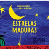 Estrelas Maduras - Alonso Alvarez
