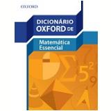 Dicionario Oxford De Matematica Essencial -