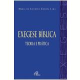 Exegese Bíblica - Maria De Lourdes Corrêa Lima