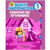 Buriti - Matemática - Caderno de Atividades - 1º Ano - Editora Moderna