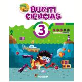Buriti - Ciências - 3º Ano - Editora Moderna