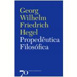 Propedêutica Filosófica - G. W. F. Hegel