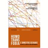 Homotransfobia e Direitos Sexuais - Keila Deslandes