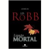 Ligação Mortal (Vol. 29) - J. D. Robb